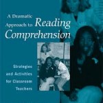 dramatic approach to reading comp